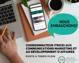 OFFRE D'EMPLOI: COORDONNATEUR(TRICE) AUX COMMUNICATIONS MARKETING ET AU DÉVELOPPEMENT D'AFFAIRES