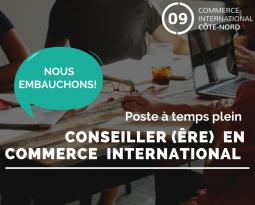 OFFRE D'EMPLOI: CONSEILLER/CONSEILLÈRE EN COMMERCE INTERNATIONAL